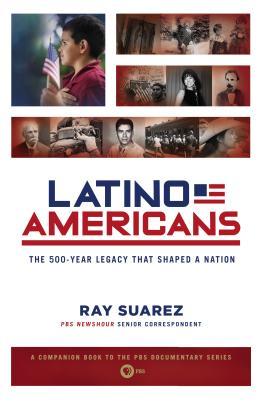 Latino Americans By Suarez, Ray